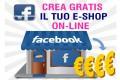 Facebook: eCommerce gratis per guadagnare online